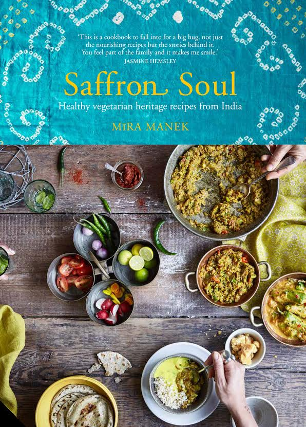Book review saffron soul by mira manek feeding time blog many of the recipes will be seem very possibly too exotic for run of the mill curry lovers this is not a book about curries or indian restaurant food forumfinder Image collections